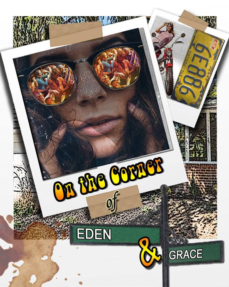 On the Corner of Eden & Grace